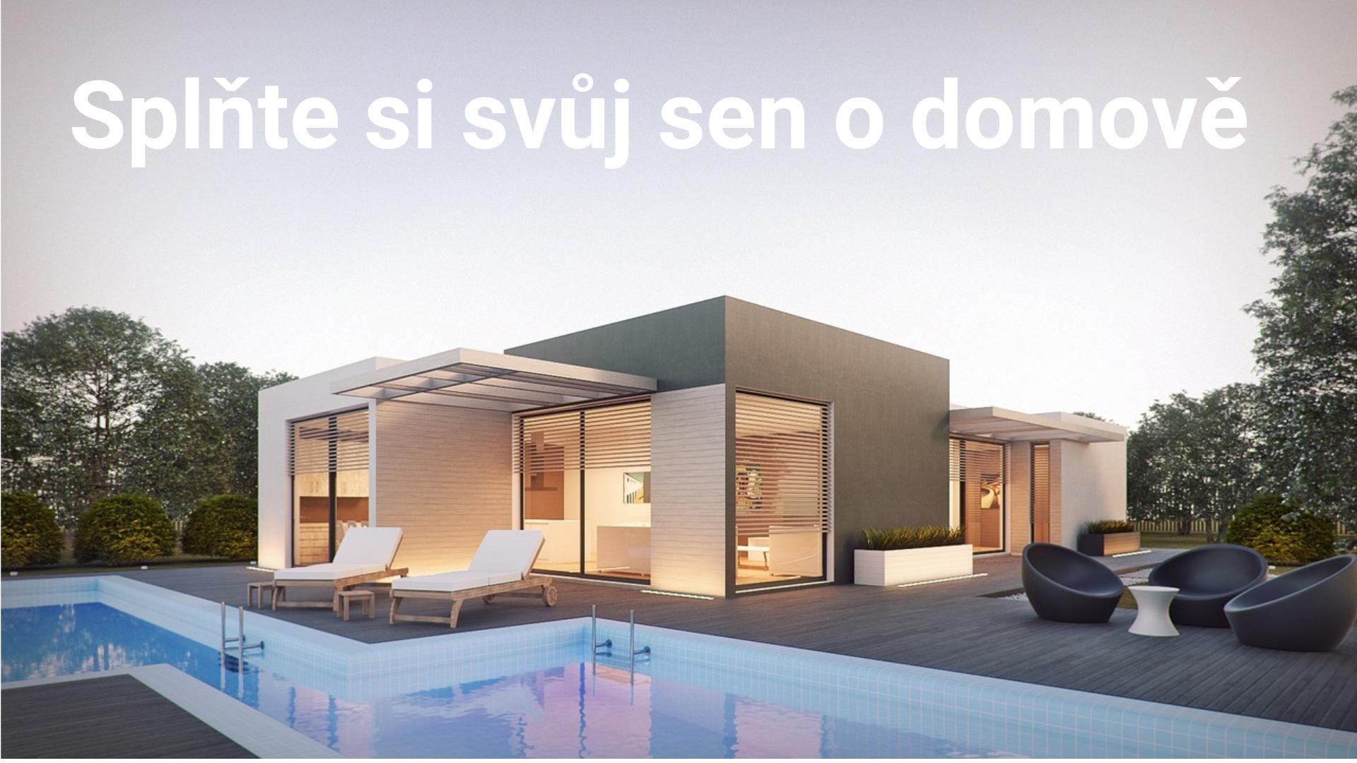 Splňte si sen o bydlení